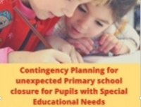 Contingency Planning for unexpected School Closure for Pupils with Special Educational Needs